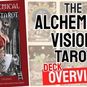 Alchemical Visions Tarot Deck REVIEW - All Tarot Cards List