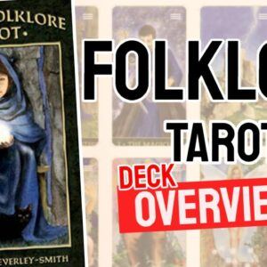 Folklore Tarot Deck Overview - All Tarot Cards List