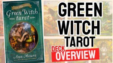 Green Witch Tarot Deck Overview - All Tarot Cards List