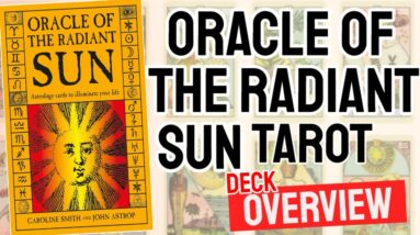 Oracle of the Radiant Sun Tarot Deck Overview - All Tarot Cards List