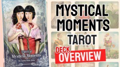 Tarot of Mystical Moments Deck Overview - All Tarot Cards List