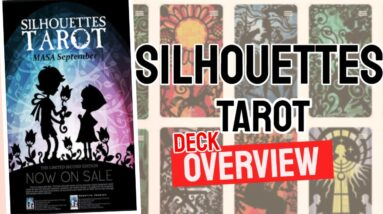 Tarot Silhouette Deck Overview - All Tarot Cards List