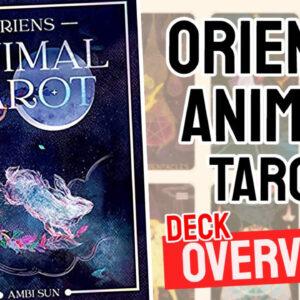 Oriens-Animal-Tarot-Review