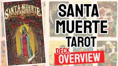 Santa Muerte Tarot Deck Overview - All Tarot Cards List