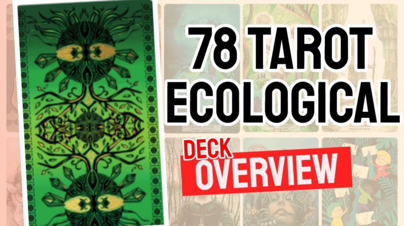 78 Tarot Ecological Review (All 78 Cards Revealed)